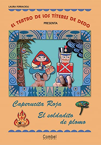Caperucita Roja / El soldadito de plomo Format: Trade Paper: Ferracioli, Laura