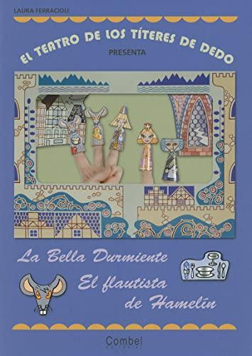 9788498255614: El teatro de los títeres de dedo presenta... La bella durmiente / El flautista de Hamelín