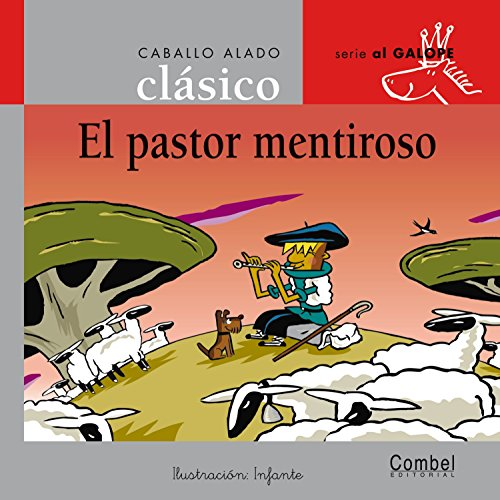 9788498255751: PASTOR MENTIROSO,EL (MANUSCRITA) (CABALLO ALADO)