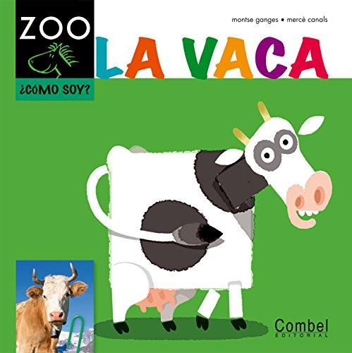 9788498256215: La vaca (Caballo alado ZOO) (Spanish Edition)