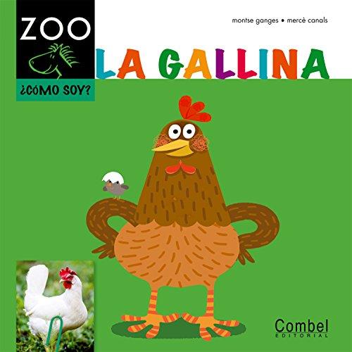 9788498256239: La gallina (Caballo ZOO. ¿Cómo soy?)