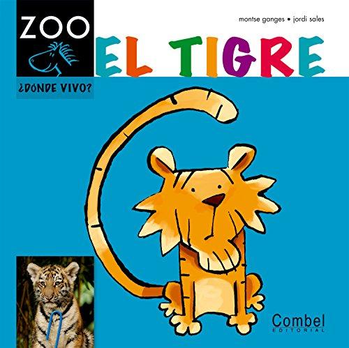 9788498256260: El tigre (Caballo ZOO. ¿Dónde vivo?)