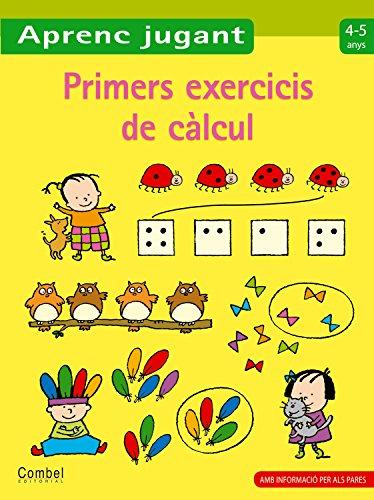 9788498257137: Primers exercicis de càlcul 4-5 anys (Aprenc jugant)