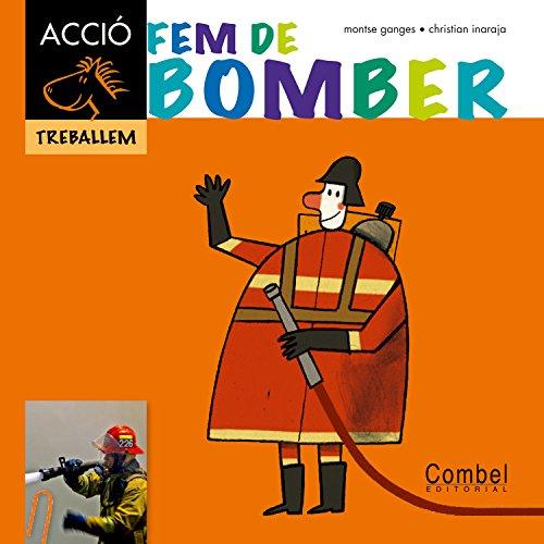 9788498257311: Fem de bomber