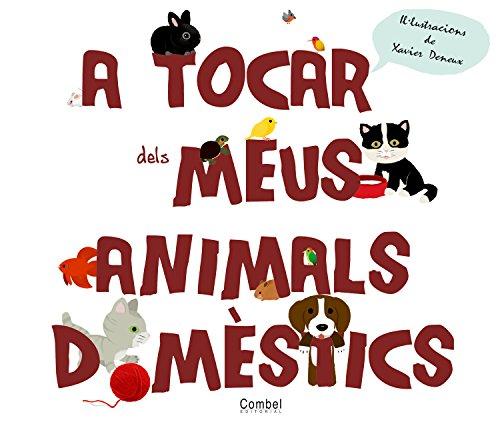 9788498257670: A tocar dels meus animals domèstics