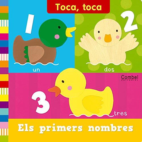 9788498257700: Els primers nombres (Toca, toca)
