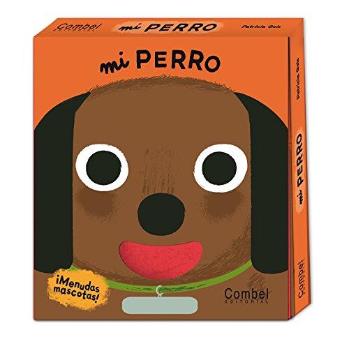 9788498257847: Mi perro (Menudas mascotas)