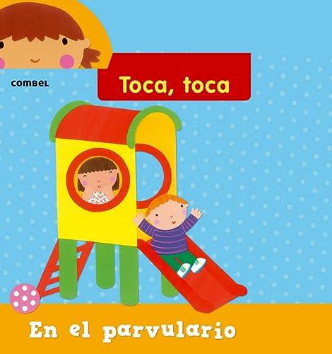 9788498258257: En el parvulario (Toca toca series) (Spanish Edition)