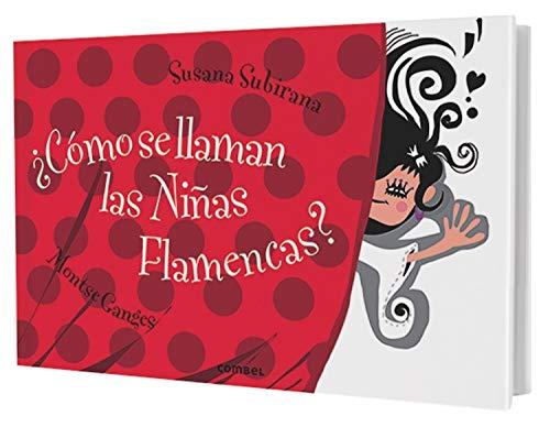 9788498258530: ¿Cómo se llaman las niñas flamencas? (Libros Para Curiosear)