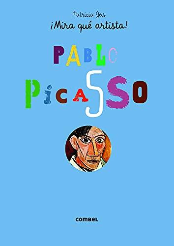 Picasso (¡Mira qué artista!): Geis Conti, Patricia
