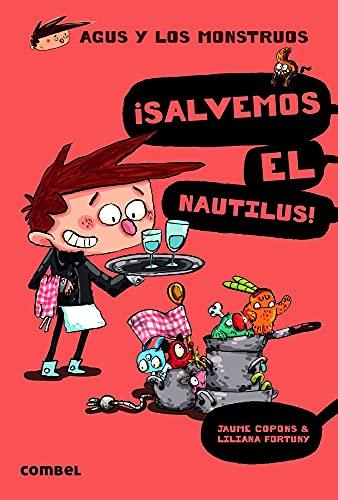 9788498259162: ¡Salvemos el Nautilus! (Agus y los monstruos) (Spanish Edition)