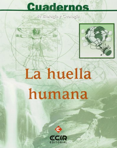 Huella humana (cuad.biologia y geologia): Mariano Garcia Y