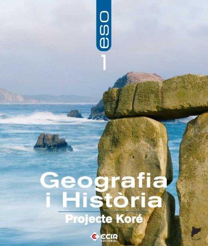 9788498262599: Geografía i Història 1r E.S.O. - Catalunya-P. Koré/2007