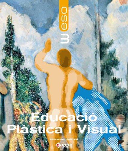 9788498262667: EDUCACIO PLASTICA I VISUAL 3er. ESO - Catalunya /07