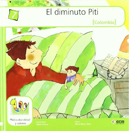 9788498262940: El diminuto Piti/ The Tiny Piti (Multicolor) (Spanish Edition)