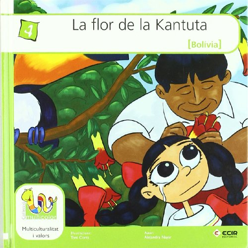 9788498263084: Flor De La Kantuta, La (Bolivia) (Multicolor Tapa Dura Catal�n)