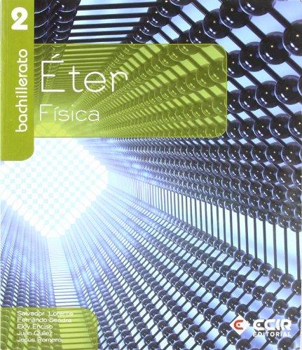 9788498264760: Física 2º Bachillerato/2009: Éter - 9788498264760