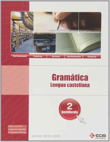 9788498266948: Bach 2 - Gramatica Lengua Castellana + Cuad. Selectividad - 9788498266948