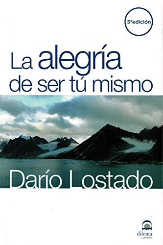 9788498270495: Alegría de ser tú mismo (Spanish Edition)