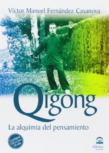 DVD QIGONG La alquimia del pensamiento +LIBRO: uel FERNANDEZ CASANOVA,