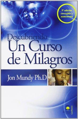 9788498270716: Descubriendo un curso de milagros