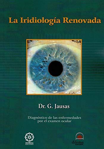 9788498270723: Iridología Renovada (Spanish Edition)