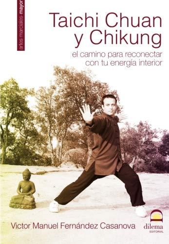Tai Chi Chuan Chi Kung (Spanish Edition): Víctor Manuel Fernández