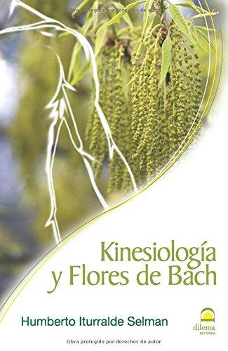 9788498271027: Kinesiología y Flores de Bach (Spanish Edition)