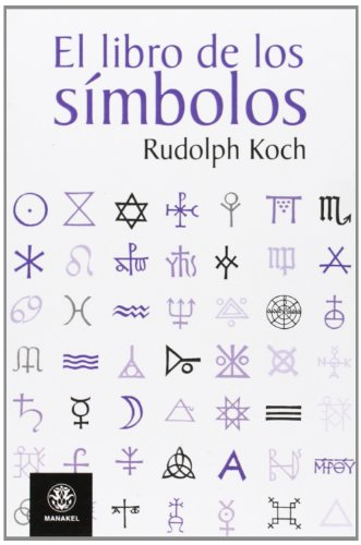 EL LIBRO DE LOS SÍMBOLOS (Spanish Edition): Rudolf Koch