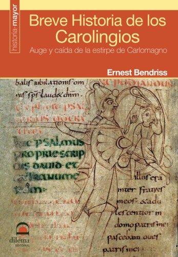 9788498271553: Breve Historia de la Carolingios: Auge y caída de la estirpe de Carlomagno (Spanish Edition)