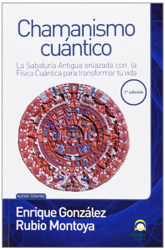 9788498271690: Chamanismo cuantico - la sabiduria antigua enlazada con la fisica