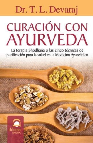 9788498272185: Curacion Con Ayurveda