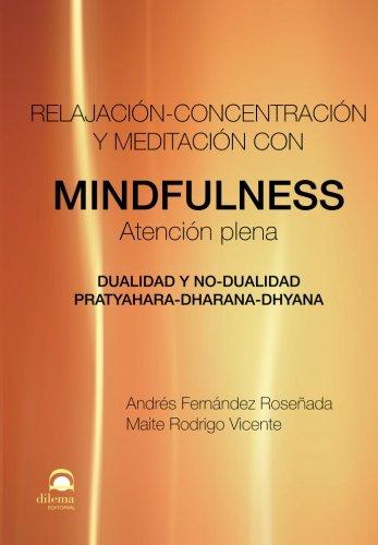 9788498272543: MINDFULNESS: Relajación-concentración y meditación con Mindfulness (Spanish Edition)