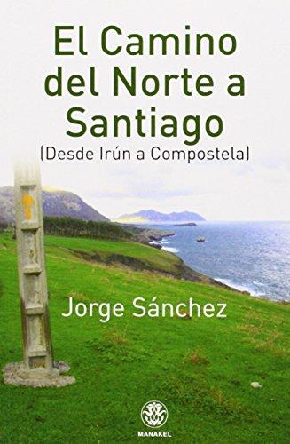 9788498273144: El Camino del Norte a Santiago