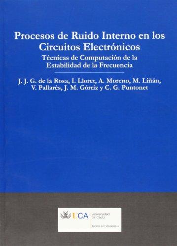 9788498280319: Procesos de ruido interno en los circuitos electrónicos.: Técnicas de computación de la estabilidad de la frecuencia (Manuales a 6 euros)