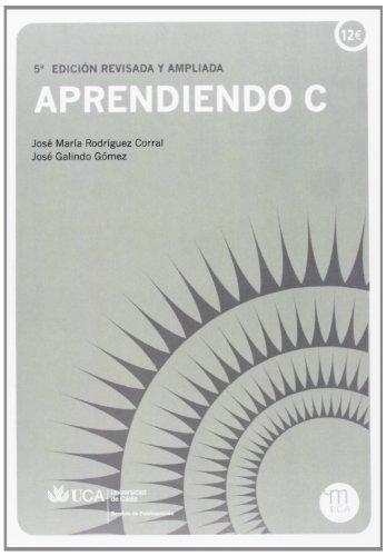 9788498280357: Aprendiendo c (3ª Ed.)