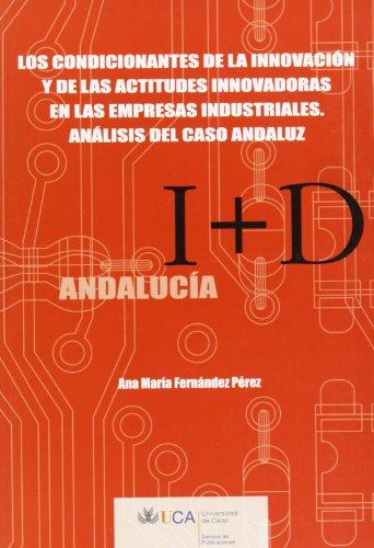 9788498280647: Condicionantes de la innovación y de las actitudes innovadoras en las empresas industriales.
