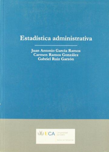 Estadística administrativa (Paperback): Juan Antonio García