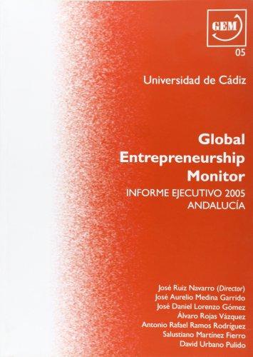 Global Entrepreneurship Monitor. 2005: Medina Garrido, José
