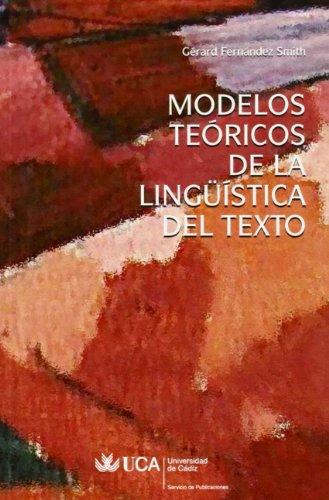 9788498281392: Modelos teóricos de la lingüística del texto