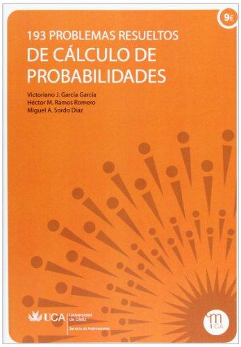 193 problemas resueltos de cálculo de probabilidades: García García, Victoriano