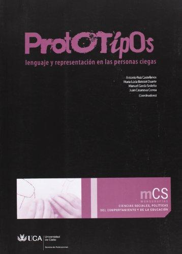Prototipos: Lenguaje y representación en las personas: Ruiz Castellanos, Antonio;