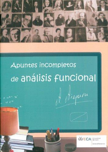 9788498282429: Apuntes incompletos de análisis funcional.