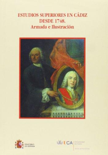 9788498282450: Estudios superiores en Cádiz desde 1748
