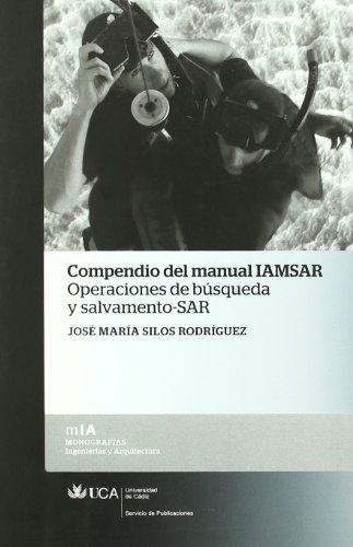 9788498283075: Compendio del manual IAMSAR: Operaciones de búsqueda y salvamento-SAR