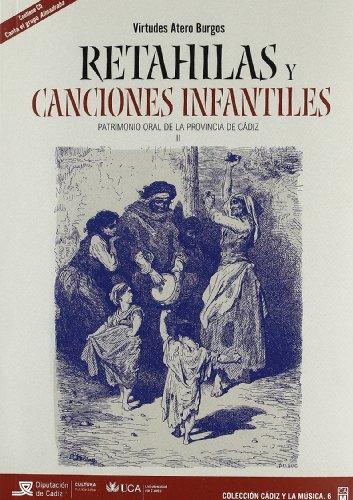 9788498283150: Retahílas y canciones infantiles: Patrimonio oral de la provincia de Cádiz - 9788498283150