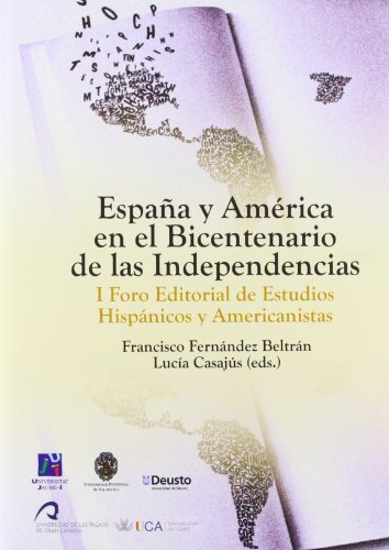 9788498283709: ESPAÑA Y AMERICA EN EL BICENTENARIO DE LAS INDEPENDENCIAS. COMENTARIOS