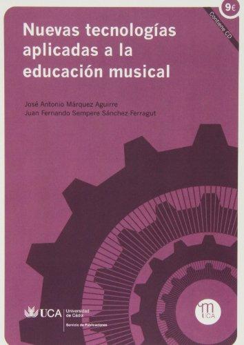 9788498283860: Nuevas tecnologías aplicadas a la educación musical
