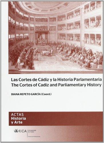 9788498283884: Las Cortes de Cádiz y la historia parlamentaria