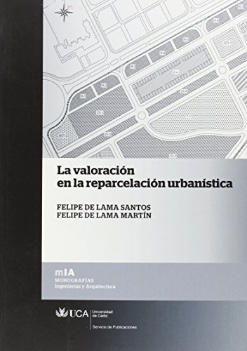 9788498283907: Valoración en la reparcelación urbanística, la